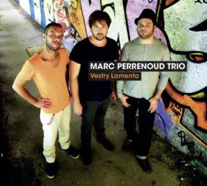 vestry_lamento- MARC PERRENOUD TRIO